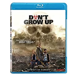 Don't Grow Up [Blu-ray]