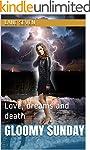 Gloomy Sunday: Love, dreams and death