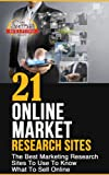 21 Online Market Research Sites - The Best Marketing Research Sites To Use To Know What To Sell Online