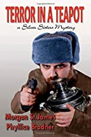 Terror in a Teapot: A Silver Sisters Mystery