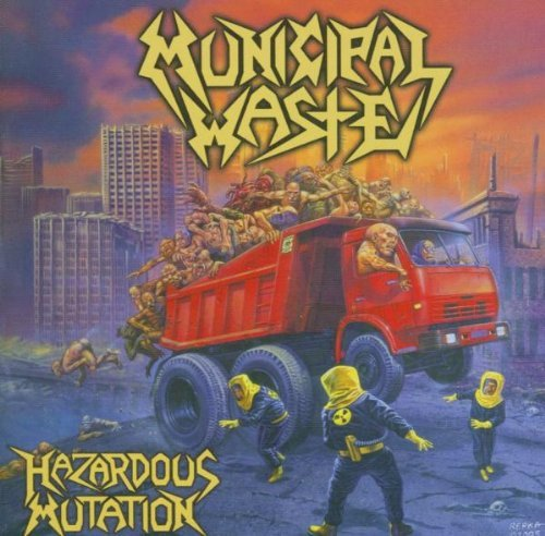 Hazardous Mutation + Live DVD by Municipal Waste (2008-02-04)