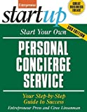 img - for Start Your Own Personal Concierge Service 3/E (StartUp Series) [Paperback] [2011] (Author) Entrepreneur Press book / textbook / text book