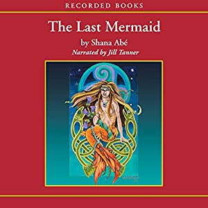 The Last Mermaid Audiobook