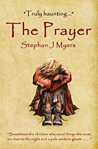 The Prayer: A Chidren's Christmas Book For Every Day Of The Year. by Stephan J Myers ebook deal