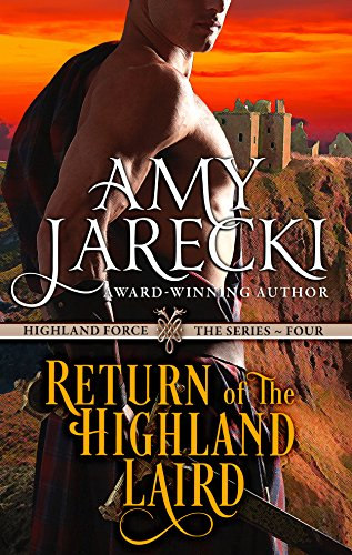 Amy Jarecki - Return of the Highland Laird: A Highland Force Novella