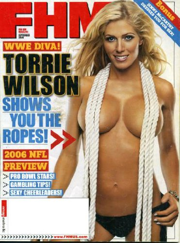 FHM September 2006 WWE Diva Torrie Wilson on Cover, NFL Preview, Jenny McCarthy Dresses You for Sex, Jerome Bettis/Pittsburgh Steelers, NFL Cheerleaders, Miami Hurricanes, Cat Cora, The Wire - Meet the Characters at Amazon.com