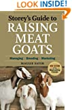 Storey's Guide to Raising Meat Goats: Managing, Breeding, Marketing