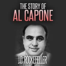 The Story of Al Capone Audiobook by J. D. Rockefeller Narrated by Andi Carnagie