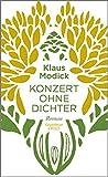 'Konzert ohne Dichter: Roman' von Klaus Modick