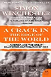 A Crack in the Edge of the World: America And the Great California Earthquake of 1906 (0060572000) by Winchester, Simon
