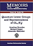 img - for Quantum Linear Groups and Representations of GLn(Fq) (Memoirs of the American Mathematical Society) by Jonathan Brundan (2001-01-30) book / textbook / text book
