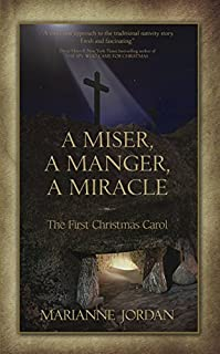 A Miser, A Manger, A Miracle by Marianne Jordan ebook deal