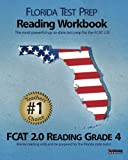 9781463609542: FLORIDA TEST PREP Reading Workbook FCAT 2.0 Reading Grade 4: Aligned to the 2011-2012 Florida FCAT 2.0 Reading Test