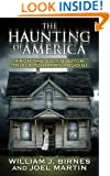 The Haunting of America: From the Salem Witch Trials to Harry Houdini