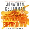 Breakdown Audiobook by Jonathan Kellerman Narrated by John Rubenstein