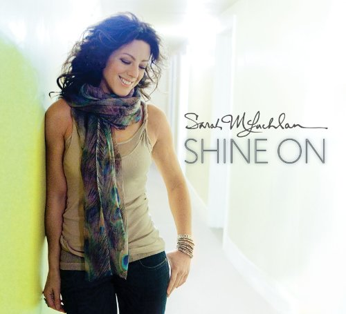 Sarah McLachlan - Shine On (Deluxe Edition) - Zortam Music