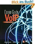 Carrier Grade Voice Over IP