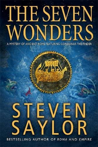 The Seven Wonders (Gordianus the Finder Prequel)