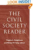 The Civil Society Reader (Civil Society: Historical and Contemporary Perspectives)