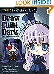 Draw Chibi Dark: Evil Is the New Cute!