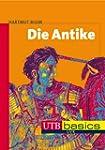 Die Antike, utb basics (UTB M (Medium...