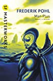 Man Plus (S.F. Masterworks)