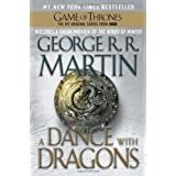 A Dance with Dragons: A Song of Ice and Fire: Book Five ~ George R. R. Martin