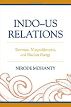 Indo-US Relations Terrorism Nonproliferation and Nuclear Energy