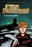 """Afficher """"Garin Trousseboeuf n° 13 La Tour de Londres"""""""