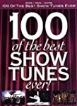 100 Of The Best Show Tunes Ever!. F�r...