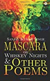img - for Mascara on Whiskey Nights & Other Poems book / textbook / text book