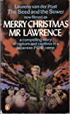 THE SEED AND THE SOWER ( now filmed as 'Merry Christmas Mr Lawrence') (0140024026) by Van Der Post, Laurens