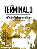 Terminal 3: Was im