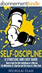Self-Discipline: A Strategic And Easy...