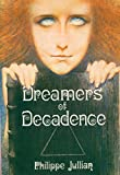 img - for Dreamers of Decadence: Symbolist Painters of the 1890s book / textbook / text book