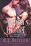 The Alpha's Heart (Wilde Creek)