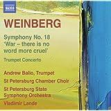 Weinberg: Symphony No. 18 [Vladimir Lande, Andrew Balio, Tatyana Perevyazkina] [Naxos: 8.573190]