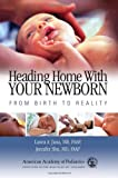 img - for Heading Home with Your Newborn: From Birth to Reality book / textbook / text book