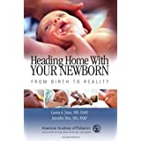Heading Home with Your Newborn: From Birth to Reality ~ Jennifer Shu