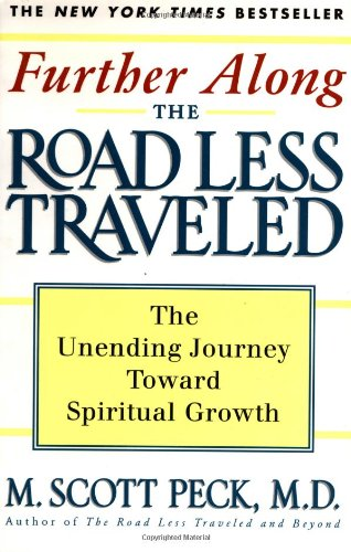 Further Along the Road Less Traveled: The Unending...