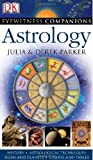Eyewitness Companions: Astrology (EYEWITNESS COMPANION GUIDES)
