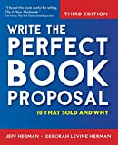 img - for Write the Perfect Book Proposal: 10 That Sold and Why book / textbook / text book