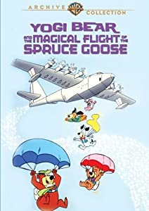 Yogi Bear & The Magical Flight of the Spruce Goose [DVD] [1987] [Region 1] [US Import] [NTSC]