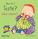 What Do I Taste? / ¿Qué saboreo? (Small Senses Bilingual)