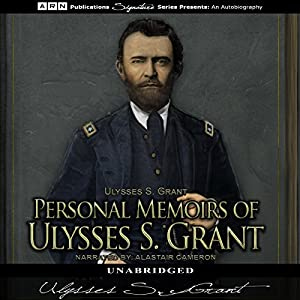 Personal Memoirs of Ulysses S. Grant Audiobook