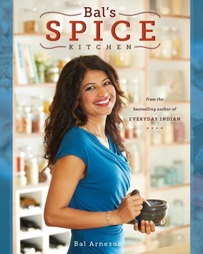 Bal's Spice Kitchen by Bal Arneson