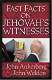 Fast Facts® on Jehovah's Witnesses (0736910816) by Ankerberg, John
