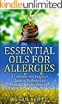 Essential Oils For Allergies: A Compl...