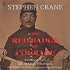 The Red Badge of Courage Hörbuch von Stephen Crane Gesprochen von: Richard Thomas