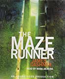 The Maze Runner Series CD Audiobook Bundle: The Maze Runner (Maze Runner #1); The Scorch Trials (Maze Runner #3); The Death Cure (Maze Runner #3); The Kill Order (Maze Runner Prequel)